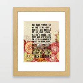 The Mad Ones Framed Art Print