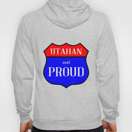 Utahan And Proud Hoody