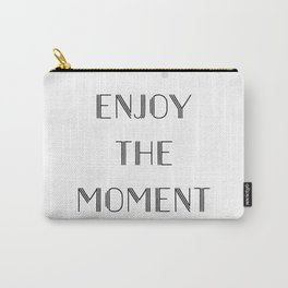 Text Art ENJOY THE MOMENT Carry-All Pouch
