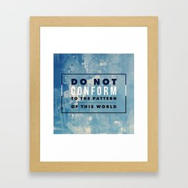Don't Conform Framed Art Print