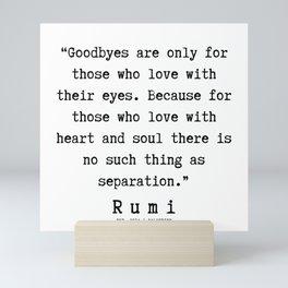 122   | Rumi Quotes | 190221 Mini Art Print
