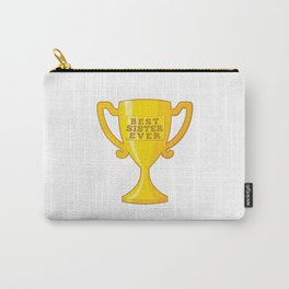 Best Sister Ever Carry-All Pouch