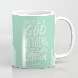 Luke 1: 37 x Mint Coffee Mug