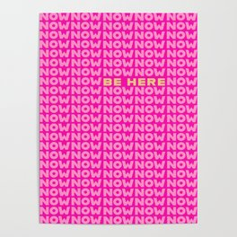 Be Here Now Poster