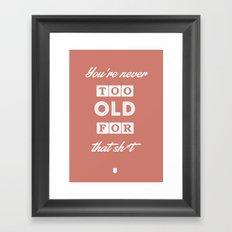 80's Movie Motivation: Murtaugh Framed Art Print