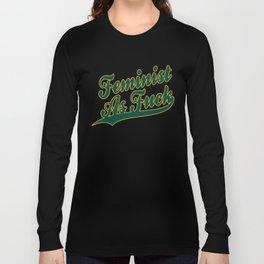 Feminist AF (Oakland A's) Long Sleeve T-shirt