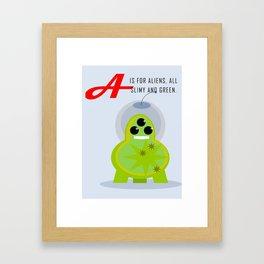 A is for Aliens Framed Art Print