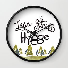 Less stress more Hygge Wall Clock