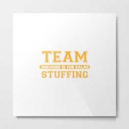 Team Stuffing Metal Print