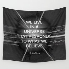 We Live In A Universe Quote - Society6 - Art - Luxury - Comforter - Bedding - Throw Pillows - Laptop Wall Tapestry