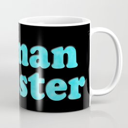 YOU: HUMAN DISASTER Coffee Mug