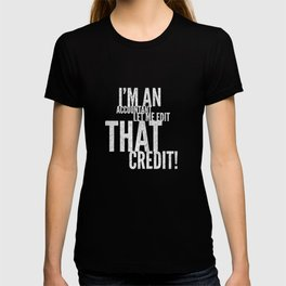 Let me edit that credit CPA gift T-shirt