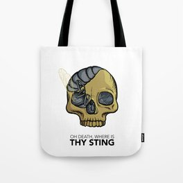 #1 Oh Death, Where Is Thy Sting Tote Bag
