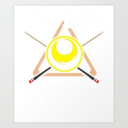 Funny Billiards I'd Hit That Pool Cue Art Print
