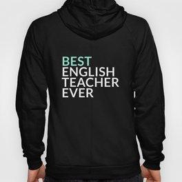 Best English Teacher Ever Gift Hoody