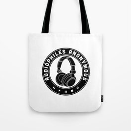 Audiophiles Anonymous Tote Bag