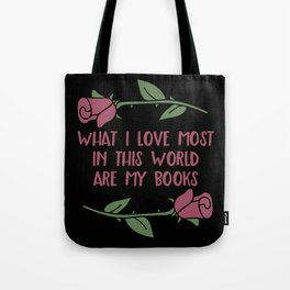 What I Love Most Are My Books V2 Tote Bag