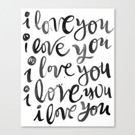 i love you i love you Canvas Print