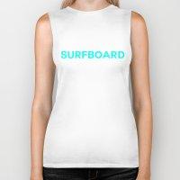 surfboard Biker Tanks featuring Surfboard by Poppo Inc.