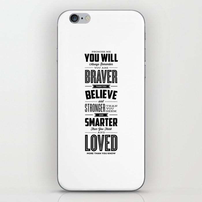 You Are Braver Than You Believe black-white typography poster childrens room nursery wall home decor iPhone Skin