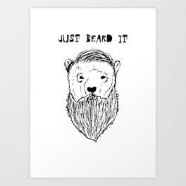 Beard It Art Print