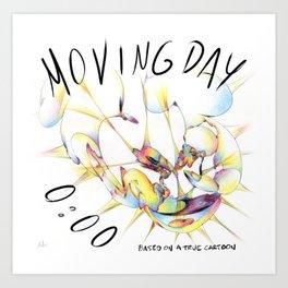Moving Day 0:00 Art Print