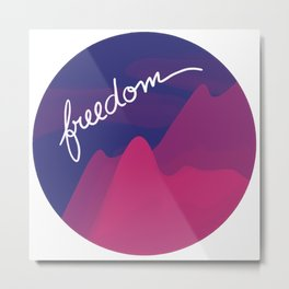 Freedom / Nature Camping Trip Metal Print
