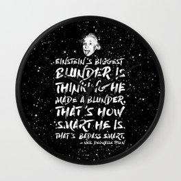 Einstein's biggest blunder is thinking he made a blunder Wall Clock