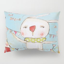 Bunny joined the circus Pillow Sham