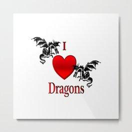I Heart Dragons Metal Print