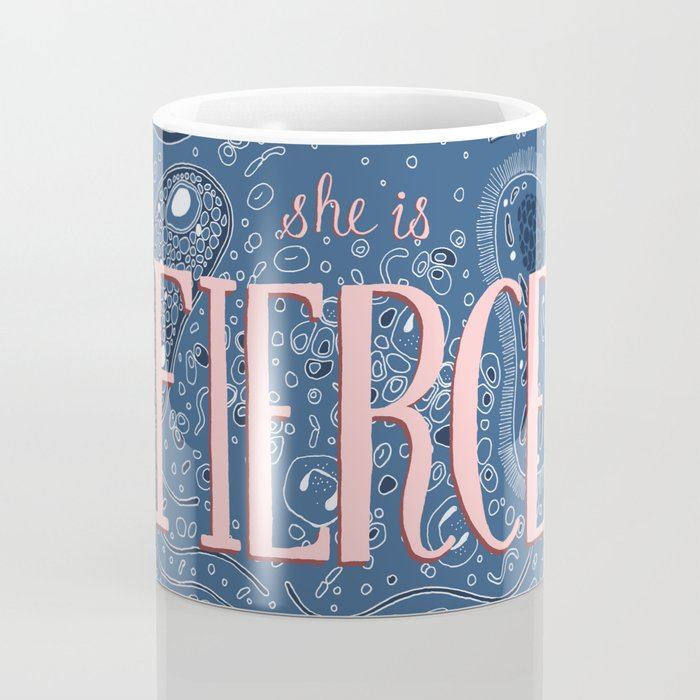 She is Fierce Coffee Mug