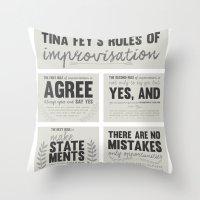 tina fey Throw Pillows featuring Tina Fey's Rules of Improvisation by lidia