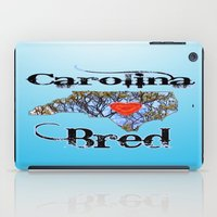 north carolina iPad Cases featuring North Carolina Bred by Just Bailey Designs .com