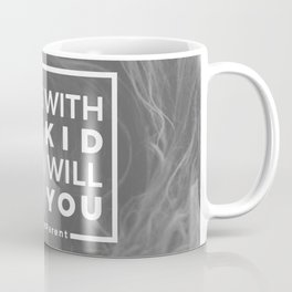 Mess With My Kid & I'll End You Autism Autistic Coffee Mug