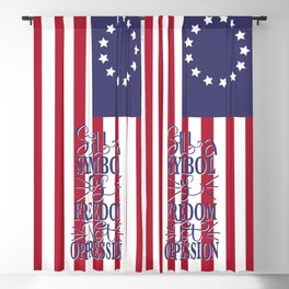 Betsy Ross 1776 Flag:  Still a Symbol Of Freedom Not Oppression Blackout Curtain
