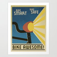 Bike Awesome! Art Print
