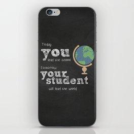 Lead the world | Teacher Appreciation iPhone Skin