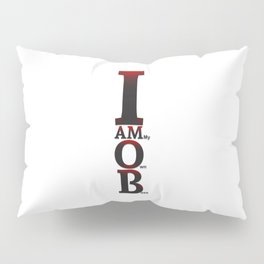 I AM O.B. Pillow Sham