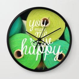 You Make Me Sew Happy Wall Clock