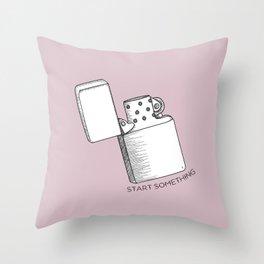 Start something Throw Pillow