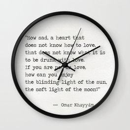 Omar Khayyám quote c Wall Clock