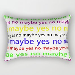 Indecisive - Funny, yes, no, maybe, coloured text design, red, yellow, blue, purple, green, black Rectangular Pillow
