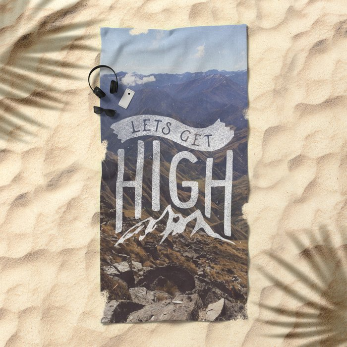 Lets Get High Beach Towel