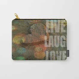 LIVE. LAUGH. LOVE. Carry-All Pouch