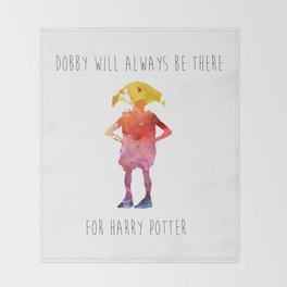 Dobby will always be there Throw Blanket