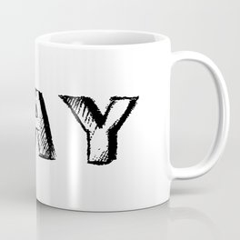 NAY Coffee Mug