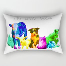 I'm With Them - Animal Rights - Vegan Rectangular Pillow