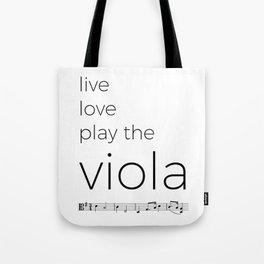 Live, love, play the viola Tote Bag