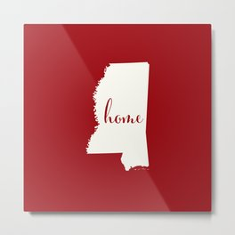 Mississippi is Home - White on Red Metal Print