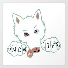 Snow Life Art Print